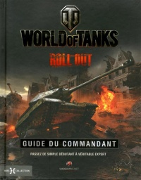 Vignette du livre World of Tanks,Rool Out : Guide du commandant