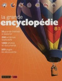 La grande encyclopédie 8 ans +, Mike Goldsmith