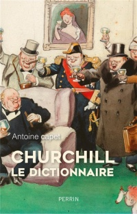 Churchill, le dictionnaire, François Kersaudy