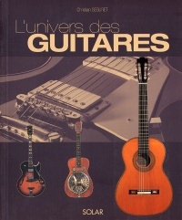 Univers des Guitares (L') - Christian Seguret