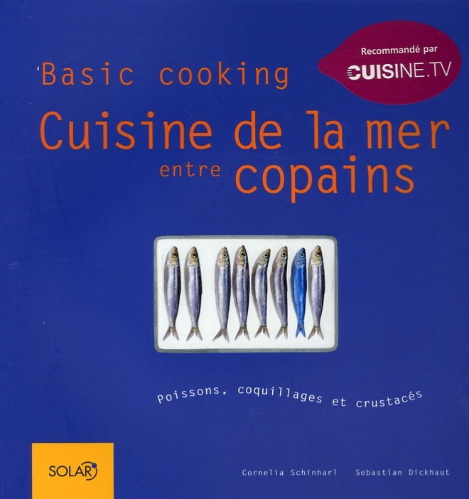 cuisine de la mer entre copains par cornelia schinharl ForCuisine Entre Copains