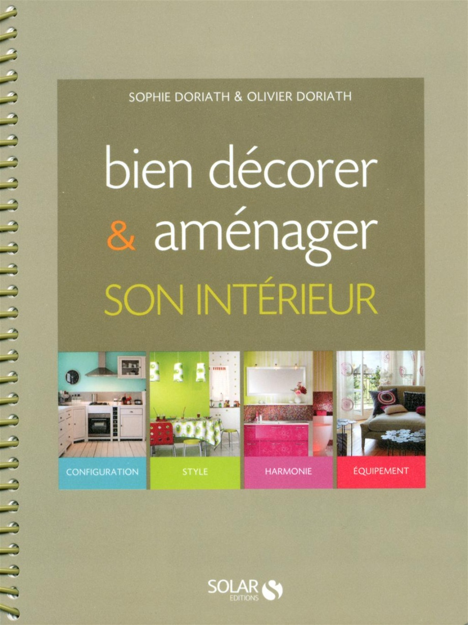 Bien d corer am nager son interieur par sophie doriath for Amenager interieur