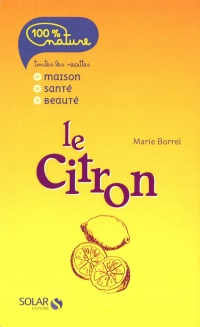 Le citron - Marie Borrel