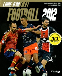 Vignette du livre Livre d'or Football 2012