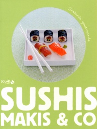 Sushis,makis & co - Aaron Smyth