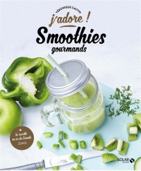 Vignette du livre Smoothies gourmands - Véronique Cauvin