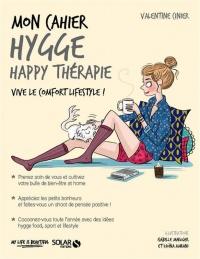 Mon cahier hygge : Happy thérapie. Vive le confort lifestyle, Djoïna Amrani