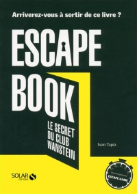 Vignette du livre Escape Book : Le secret du club Wanstein