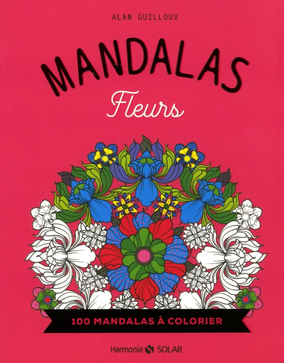 Coloriage Anti Stress Nature Et Decouverte.Fleurs Mandalas Par Alan Guilloux Loisirs Coloriage Anti