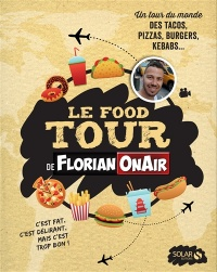 Vignette du livre Le Food Tour de Florian On Air