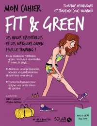 Mon cahier fit & green, Sophie Ruffieux