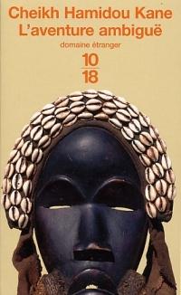 Aventure ambiguë (L') - Cheikh Hamidou Kane