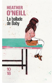 Ballade de Baby (La) - Heather O'Neill