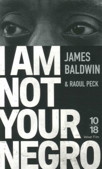 Vignette du livre I am Not Your Negro