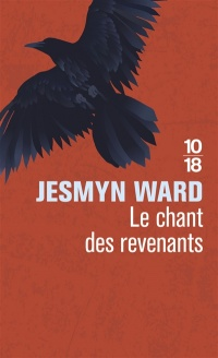 Le chant des revenants - Jesmyn Ward