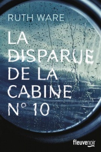 La disparue de la cabine No 10 - Ruth Ware