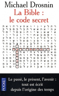 Vignette du livre Bible: le Code Secret (La)