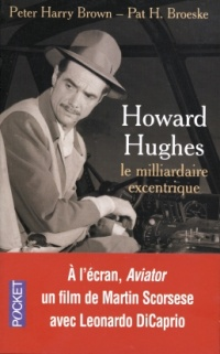 Vignette du livre Howard Hughes, le milliardaire excentrique - Harry Brown