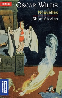 Nouvelles / Short Stories - Oscar Wilde