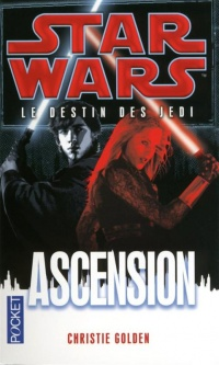Vignette du livre Destin des Jedi (Le)T.8: Ascension