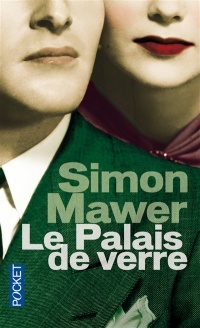 Le palais de verre: Best - Simon Mawer