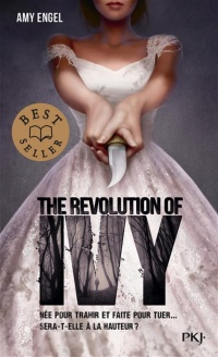 The Revolution of Ivy T.2 - Amy Engel