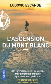 Vignette du livre L'ascension du mont Blanc - Ludovic Escande