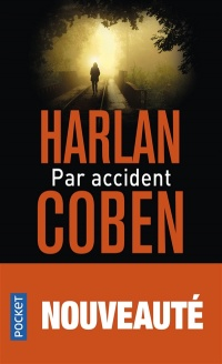 Vignette du livre Par accident: Thriller
