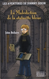 Malediction Statuette Bleue T1 - Bellairs John
