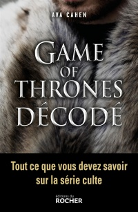 Vignette du livre Game of Thrones décodé