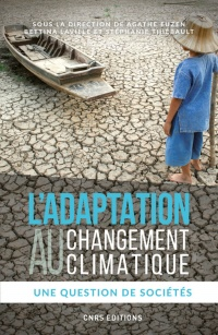Vignette du livre L'adaptation au changement climatique - Alain Fuchs, Bettina Laville, Monique Barbut
