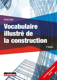 Vignette du livre Vocabulaire illustré de la construction