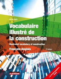 Vignette du livre Illustrated vocabulary of construction: français-anglais