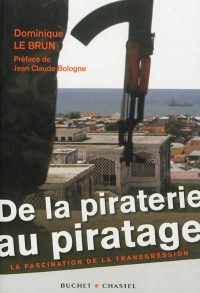 Vignette du livre De la piraterie au piratage: la fascination de la transgression