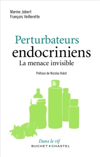 Vignette du livre Perturbateurs endocriniens: la menace invisible