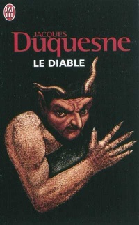 Diable (Le) - Jacques Duquesne