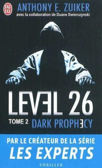 Vignette du livre Level 26 T.2: Dark prophecy