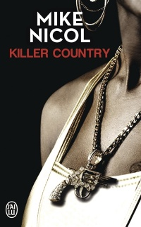 Vengeance T.2: Killer country - Mike Nicol