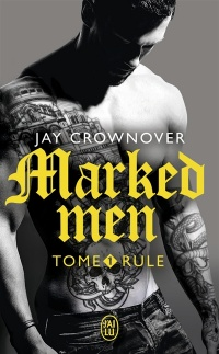 Vignette du livre Marked Men T.1 : Rule