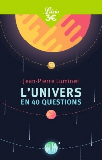 L'Univers en 40 questions - Jean-pierre Luminet