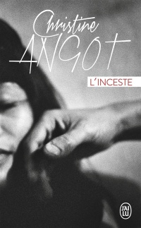 L'inceste - Christine Angot