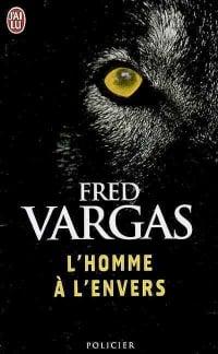 Homme à l'envers (L') - Fred Vargas