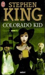 Colorado Kid --- ÉPUISÉ, NON DISPONIBLE ---- - Stephen King
