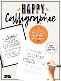 Vignette du livre Happy calligraphie : 32 messages antistress...