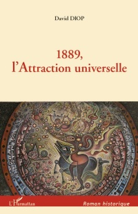 Vignette du livre 1889, l'attraction universelle: roman
