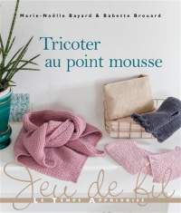 Vignette du livre Tricoter au point mousse