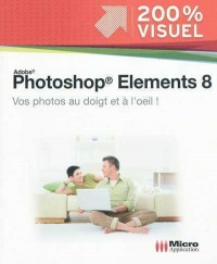 Vignette du livre Adobe Photoshop Elements 8