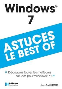 Vignette du livre Windows 7 - Astuces, le best-of