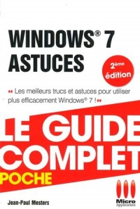 Windows 7 : Astuces - Jean-Paul Mesters