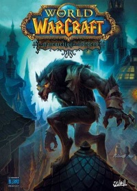 Vignette du livre World of Warcraft T.13 :La malédiction des Worgens T.1